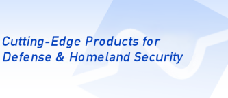 Cutting Edge Products For Defense & Homeland Security